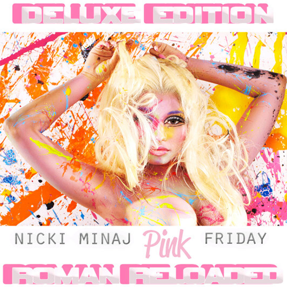 http://thickskinnedrobot.files.wordpress.com/2012/04/nicki-minaj-pink-friday-roman-reloaded-deluxe-edition.jpg